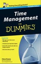 Time Management For Dummies - UK ebook by Clare Evans
