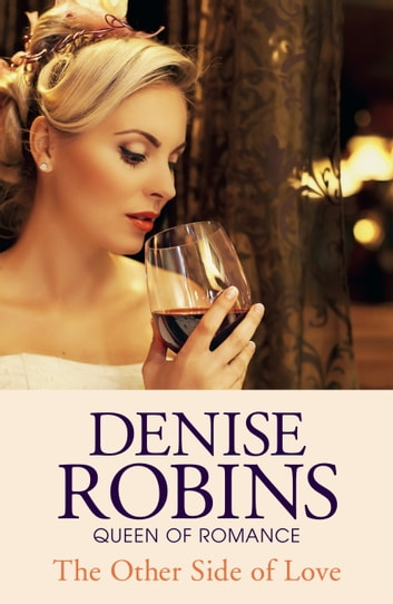 The Other Side of Love ebook by Denise Robins