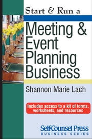 Start & Run a Meeting and Event Planning Business ebook by Shannon Marie Lach