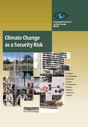 Climate Change as a Security Risk ebook by Hans Joachim Schellnhuber