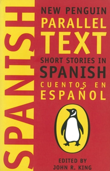 Short Stories in Spanish - New Penguin Parallel Texts ebook by