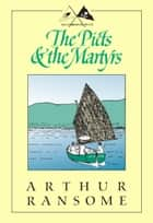 The Picts & The Martyrs ebook by Arthur Ransome