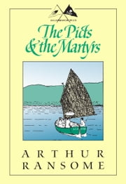 The Picts & The Martyrs - Not Welcome at All ebook by Arthur Ransome