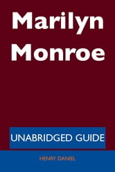 Marilyn Monroe - Unabridged Guide ebook by Henry Daniel