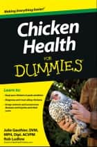 Chicken Health For Dummies ebook by Julie Gauthier,Ludlow