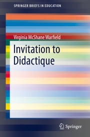 Invitation to Didactique ebook by Virginia McShane Warfield