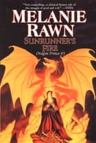 Sunrunner's Fire ebook by Melanie Rawn
