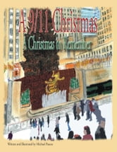 A 9/11 Christmas - A Christmas to Remember ebook by Michael Pascoe