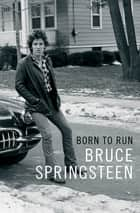 Born to Run eBook von Bruce Springsteen