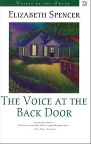 The Voice at the Back Door: A Novel ebook by Spencer, Elizabeth