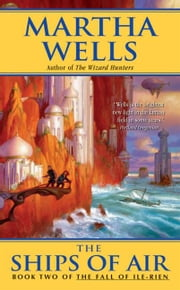The Ships of Air ebook by Martha Wells