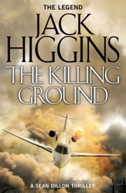 The Killing Ground (Sean Dillon Series, Book 14) ebook by Jack Higgins