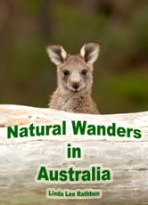 Natural Wanders in Australia ebook by Linda Lee Rathbun