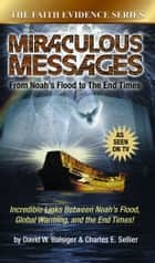 Miraculous Messages ebook by Balsiger, David