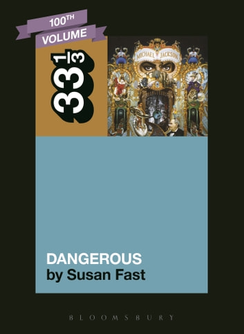 Michael Jackson's Dangerous ebook by Susan Fast