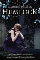 Hemlock ebook by Kathleen Peacock