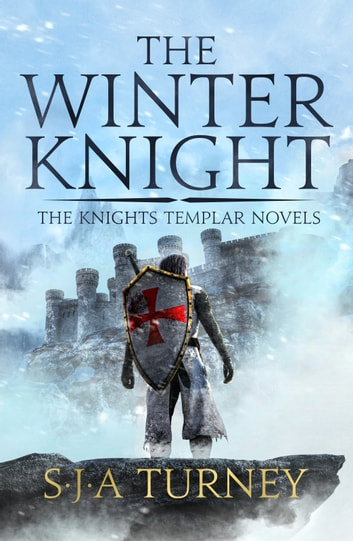 The Winter Knight ebook by S.J.A. Turney