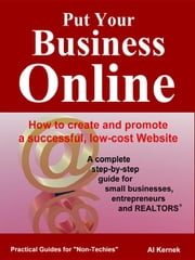 Put Your Business Online ebook by Kernek, Al