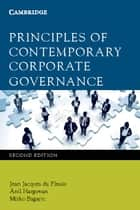 Principles of Contemporary Corporate Governance ebook by Jean Jacques du Plessis, Anil Hargovan, Mirko Bagaric