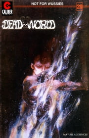 Deadworld #20 ebook by Randall Thayer,Kyle Garrett,Mark Winfrey,Dan Day,David Day,Ron McCain,Vince Locke