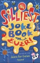 The Silliest Joke Book Ever ebook by Penguin Books Ltd