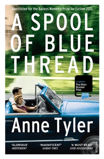 A Spool of Blue Thread ebook by Anne Tyler