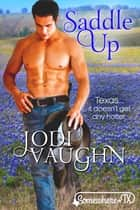 SADDLE UP ebook by Jodi Vaughn