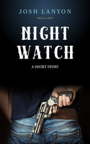 Night Watch ebook by Josh Lanyon