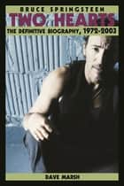 Bruce Springsteen ebook by Dave Marsh