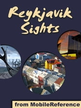 Reykjavik Sights - a travel guide to the top attractions in Reykjavik, Iceland ebook by MobileReference