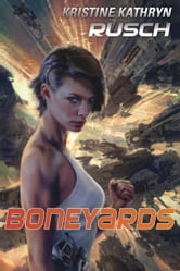 Boneyards ebook by Kristine Kathryn Rusch