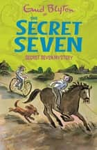 Secret Seven Mystery - Book 9 ebook by Enid Blyton