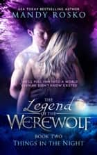The Legend of the Werewolf ebook by Mandy Rosko
