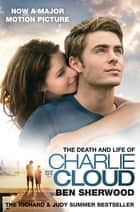 The Death and Life of Charlie St. Cloud (Film Tie-in) ebook by Ben Sherwood