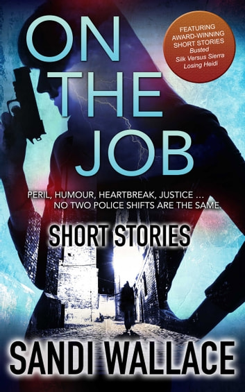 On The Job - Short Stories ebook by Sandi Wallace