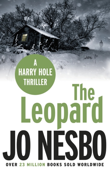 The Leopard - Harry Hole 8 ebook by Jo Nesbo