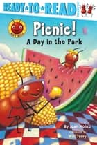 Picnic! - A Day in the Park (with audio recording) ebook by Joan Holub, Will Terry