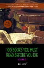 100 Books You Must Read Before You Die - volume 2 [newly updated] [Ulysses, Moby Dick, Ivanhoe, War and Peace, Mrs. Dalloway, Of Time and the River, etc] (Book House Publishing) ebooks by Mark Twain, D. H. Lawrence, Rudyard Kipling,...