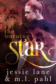 The Burning Star ebook by Jessie Lane,M.L. Pahl