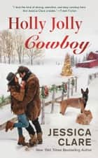 Holly Jolly Cowboy ebook by Jessica Clare