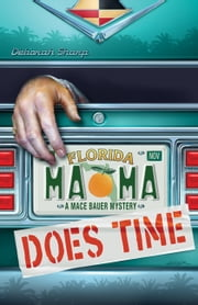 Mama Does Time ebook by Deborah Sharp