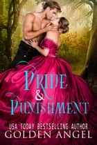 Pride and Punishment - Bridal Discipline Box Set, #1 ebook by