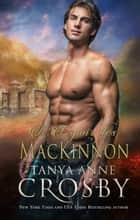 L'Espoir des MacKinnon ebook by Tanya Anne Crosby