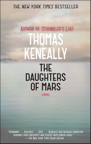 The Daughters of Mars - A Novel ebook by Thomas Keneally