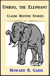Umboo the Elephant ebook by Howard R. Garis