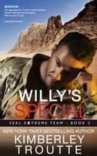 Willy's Special ebook by Kimberley Troutte