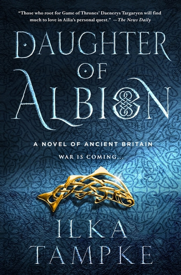 Daughter of Albion - A Novel of Ancient Britain ebook by Ilka Tampke