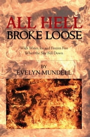 All Hell Broke Loose ebook by Evelyn Mundell