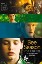 Bee Season ebook by Myla Goldberg