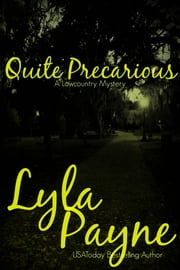 Quite Precarious (A Lowcountry Novella) ebook by Lyla Payne